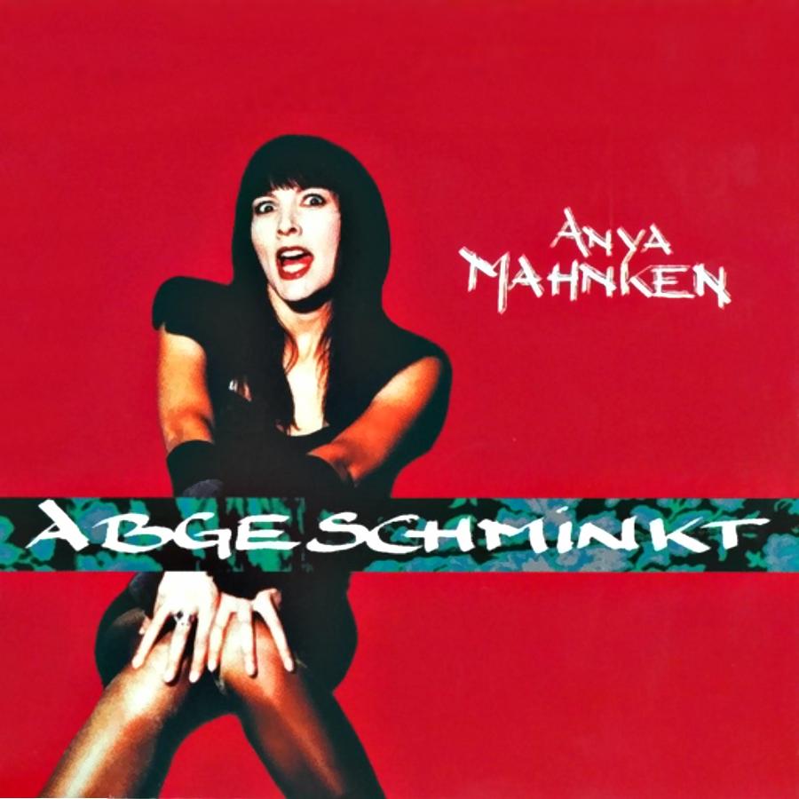 Anya Mahnken – Single Abgeschminkt